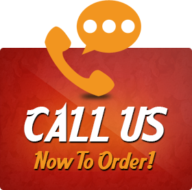 Call Us Now To Order!