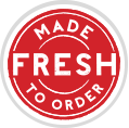Made fresh to order