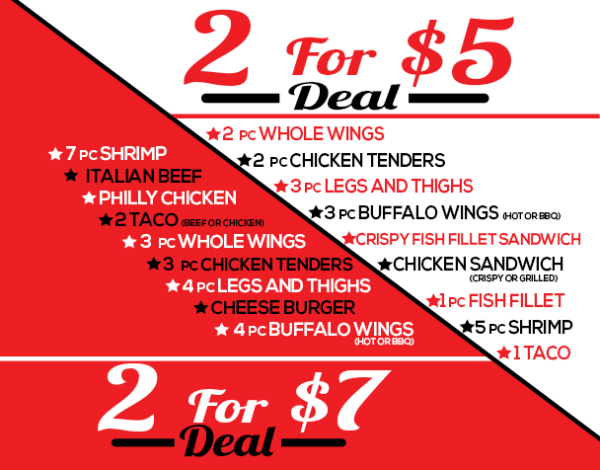 2 for $5 & 2 for $7 Special